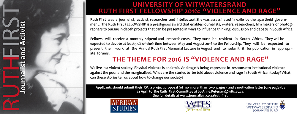 """University of Witwatersrand Ruth First Fellowship 2016: """"Violence and Rage"""""""